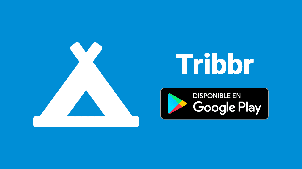 Tribbr ya disponible para Android